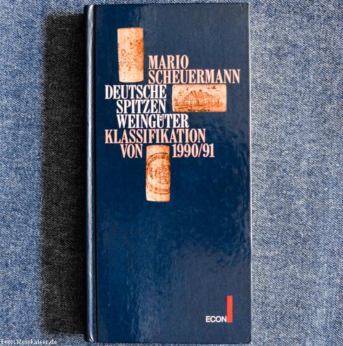 Mario Scheuermann, Deutsche Spitzenweingüter - Klassifikation von 1990/91